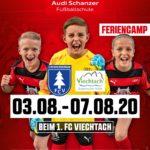 Audi Schanzer Fußballschule in Viechtach – Vom 3.8 – 7. 8.2020